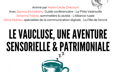 Podcast Le Vaucluse, une aventure sensorielle et patrimoniale